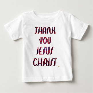 Thank You JESUS Baby T-Shirt