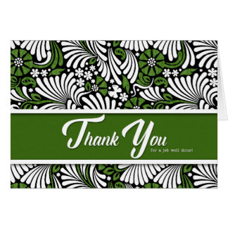 Thank You Job Well Done - Green White and Black Card