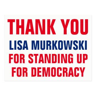 Thank You Lisa Murkowski Standing Up for Democracy Postcard