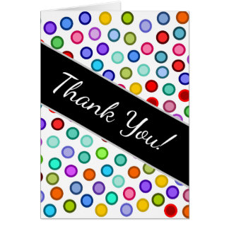 """Thank You!"" + Many Colorful Circles Card"