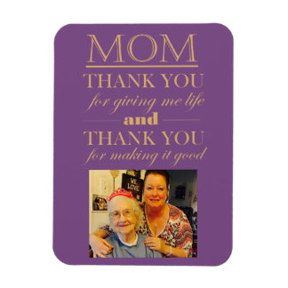 Thank You Mom Mother's Day Photo Magnet