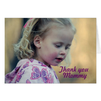 Thank you Mommy Greeting Card
