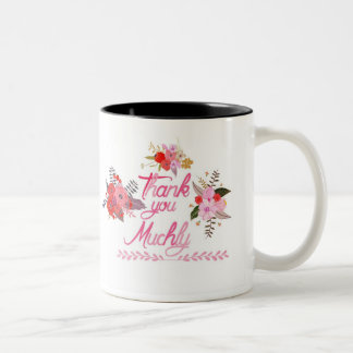 Thank you muchly with watercolor flowers Two-Tone coffee mug