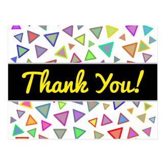 """""""Thank You!"""" + Multicolored Triangles Pattern Postcard"""