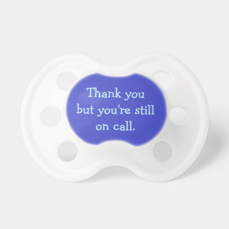 Thank You Pacifier - Baby Boy