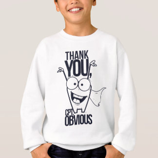 thank you pct obvious cool design sweatshirt