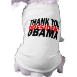Thank You President Obama Pet Tee Shirt