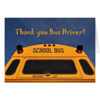 Thank you School Bus Driver, Yellow School Bus Card