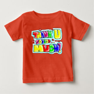 Thank You So Much! Baby T-Shirt