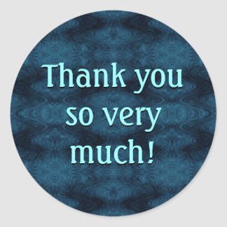 Thank You So Very Much! Classic Round Sticker