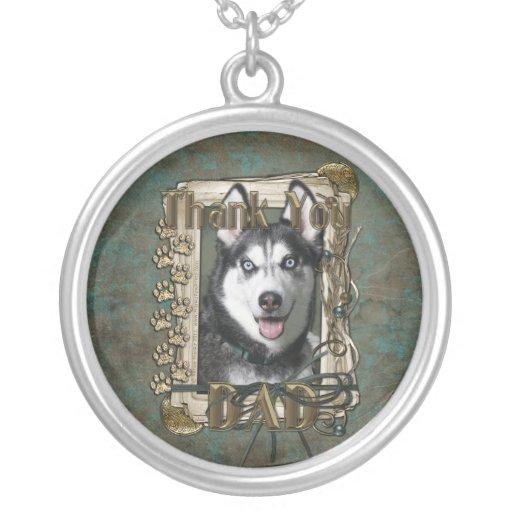 Thank You - Stone Paws - Siberian Husky - Dad Custom Jewelry
