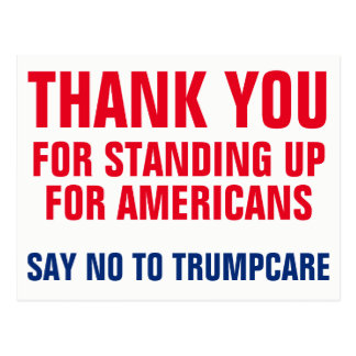 Thank You to Saying NO to Trumpcare AHCA Postcard