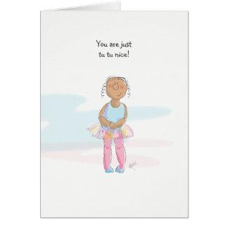 Thank you - Tu Tu nice Card