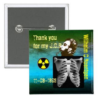 Thank You Wilhelm C. Roentgen 2 Inch Square Button