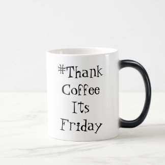 ThankCoffeeItsFriday Mug