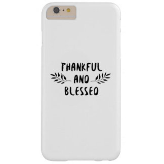 Thankful And Blessed Fall Thanksgiving Day Barely There iPhone 6 Plus Case