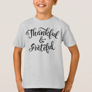 Thankful and Grateful Thanksgiving   Shirt