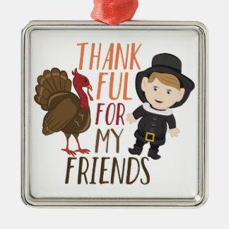 Thankful For Friends Silver-Colored Square Ornament