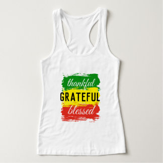 Thankful grateful blessed tank top