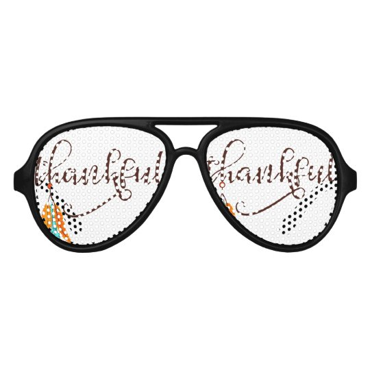 Thankful in fancy font with feathers aviator sunglasses