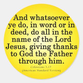 Thankful Service in His Name Colossians 3-17 Round Sticker