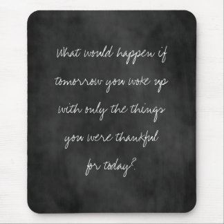 Thankful Today Chalkboard Mouse Pad