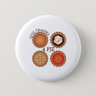 Thanks 4 Pie 2 Inch Round Button