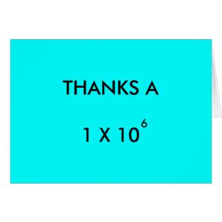 THANKS A MILLION - thank-you card