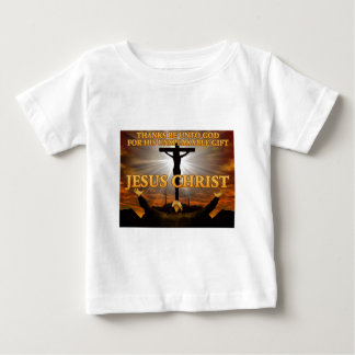 Thanks Be to God Baby T-Shirt