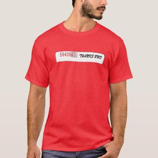 Thanks Bud! T-Shirt