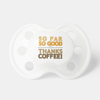 Thanks Coffee Baby Pacifiers