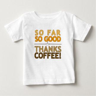 Thanks Coffee Baby T-Shirt