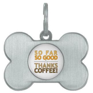 Thanks Coffee Pet Name Tag