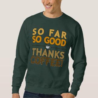 Thanks Coffee Sweatshirt