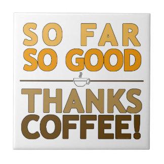 Thanks Coffee Tile
