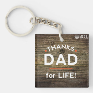 Thanks Dad for Life keychain
