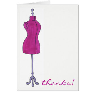 Thanks Fashion Sewing Costume Dressform Mannequin Card