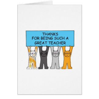 Thanks for being such a great teacher cartoon cats card