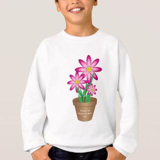 Thanks For Helping Me Grow - Happy Flower Sweatshirt