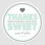 Thanks For Making Our Day Sweet (Green / Gray) Sticker