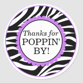 Thanks For Poppin By, Zebra Print Baby Shower Round Sticker