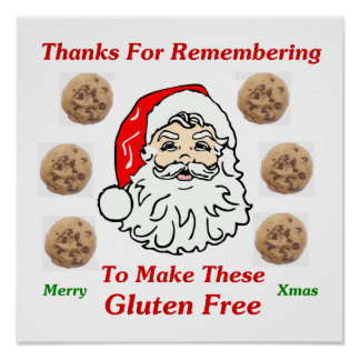 Thanks For Remebering To Make These Gluten Free Poster