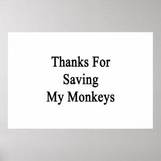Thanks For Saving My Monkeys Poster