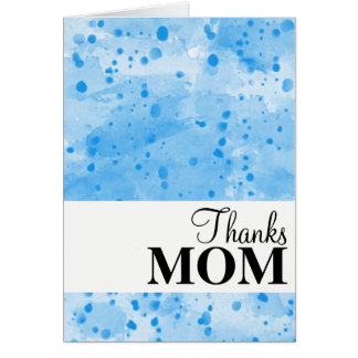 Thanks MOM Abstract Watercolor Splatter BLUE Card