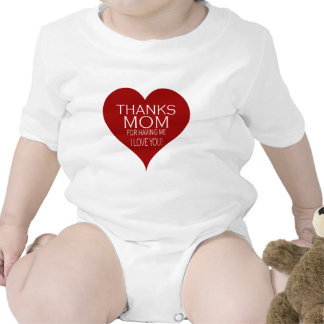 THANKS MOM FOR HAVING ME Red Heart Typography Bodysuits