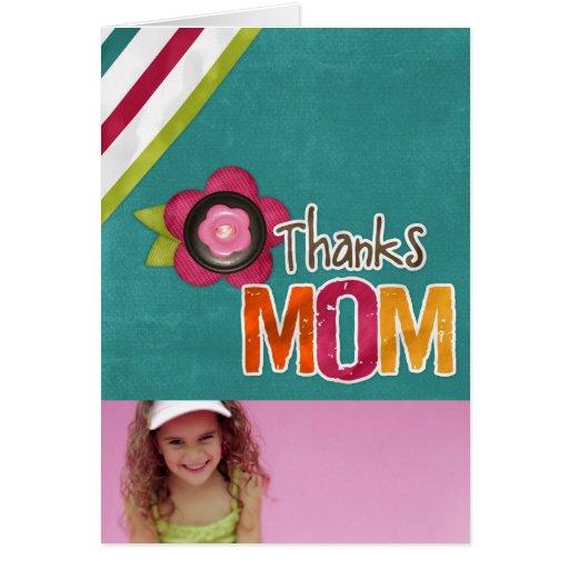 Thanks Mom Photo Card