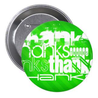 Thanks; Neon Green Stripes 3 Inch Round Button