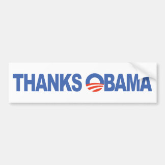 Thanks Obama Bumper Sticker