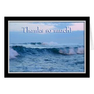 Thanks So Much Notecard -- Ocean Waves