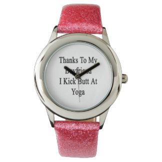 Thanks To My Boyfriend I Kick Butt At Yoga Wristwatches